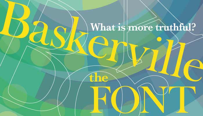 Baskerville font was found to be most credible in text